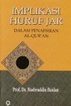 Implikasi Huruf Jar Dalam Penafsiran Al-Qur'an