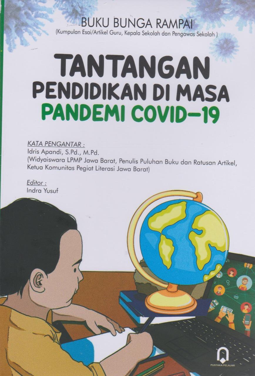 Tantangan Pendidikan Di Masa Pandemi Covid-19