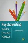 Psychowriting Menulis Perspektif Psikologi