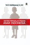 SISTEM PERADILAN PIDANA ANAK INDONESIA