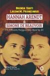 HANNAH ARENDT & SIMONE DE BEAUVOIR : Filsuf Wanita Pengguncang Abad Ke-20