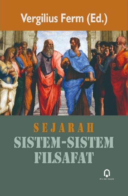 Sejarah Sistem-Sistem Filsafat