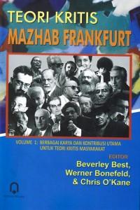 Teori Kritis Mazhab Frankfurt Vol. 1