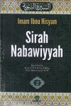 SIRAH NABAWIYYAH : Kitab Induk Sejarah Perjalanan Hidup Nabi Muhammad SAW Jilid. 2
